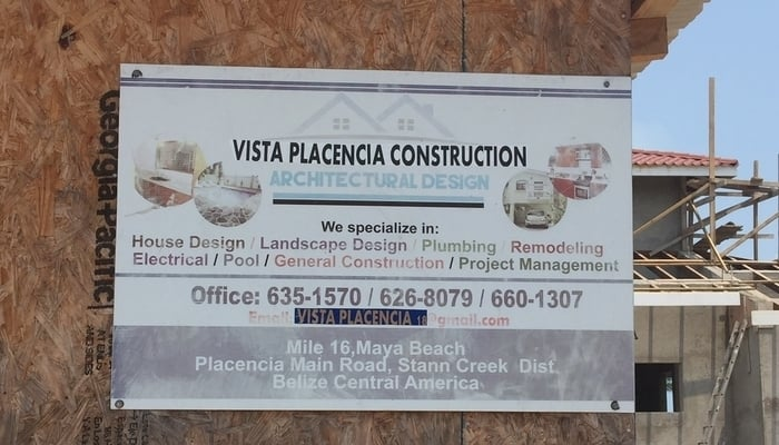 Belize Real Estate Scams / A Belizean builder's sign, Placencia, Belize